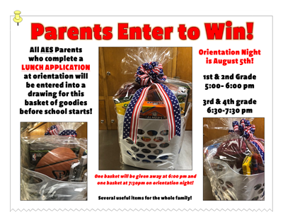 AES parents - make sure you complete a lunch application at orientation for a chance to win this basket of goodies!!!