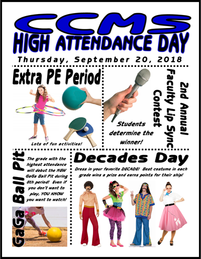 Set your alarm clocks! Don't be late for High Attendance Day at CCMS!
