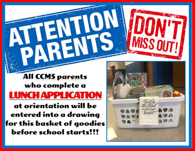 CCMS parents - make sure you complete a lunch application at orientation for a chance to win this basket of goodies!!!