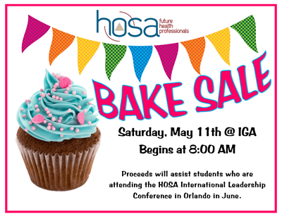 Support HOSA students at their Bake Sale on May 11th!