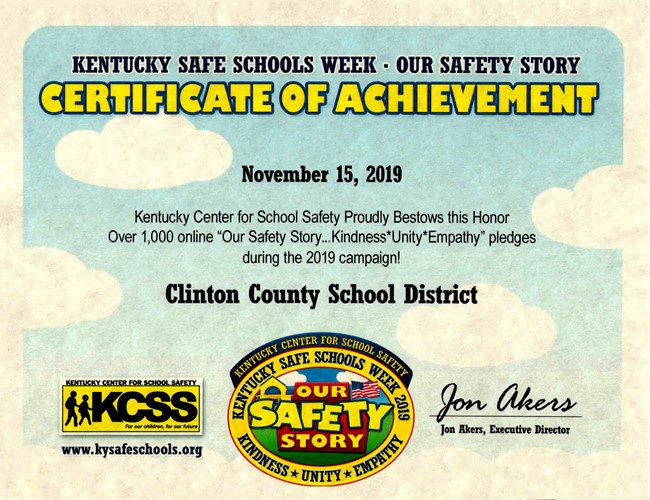 "Clinton County School District had over 1,000 people take the online ""Our Safety Story...Kindness * Unity * Empathy"" pledge during the Kentucky Safe Schools Week 2019 Campaign!"
