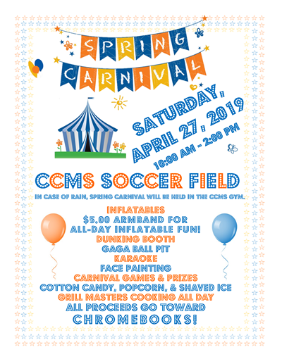 The CCMS Spring Carnival will be held on Saturday, April 27th.