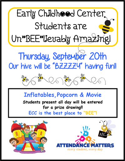 "High Attendance Day at ECC is going to be un""BEE""lievable! ""BEE"" there!"