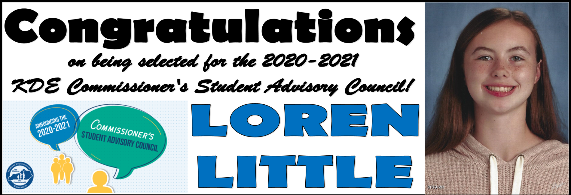 Congratulations to Loren Little for being selected to be on the Commissioner's Student Advisory Council!