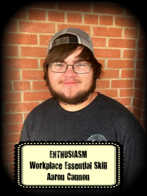 Aaron Cannon was awarded the Workplace Essential Skill Award for ENTHUSIASM in Auto Mechanics.