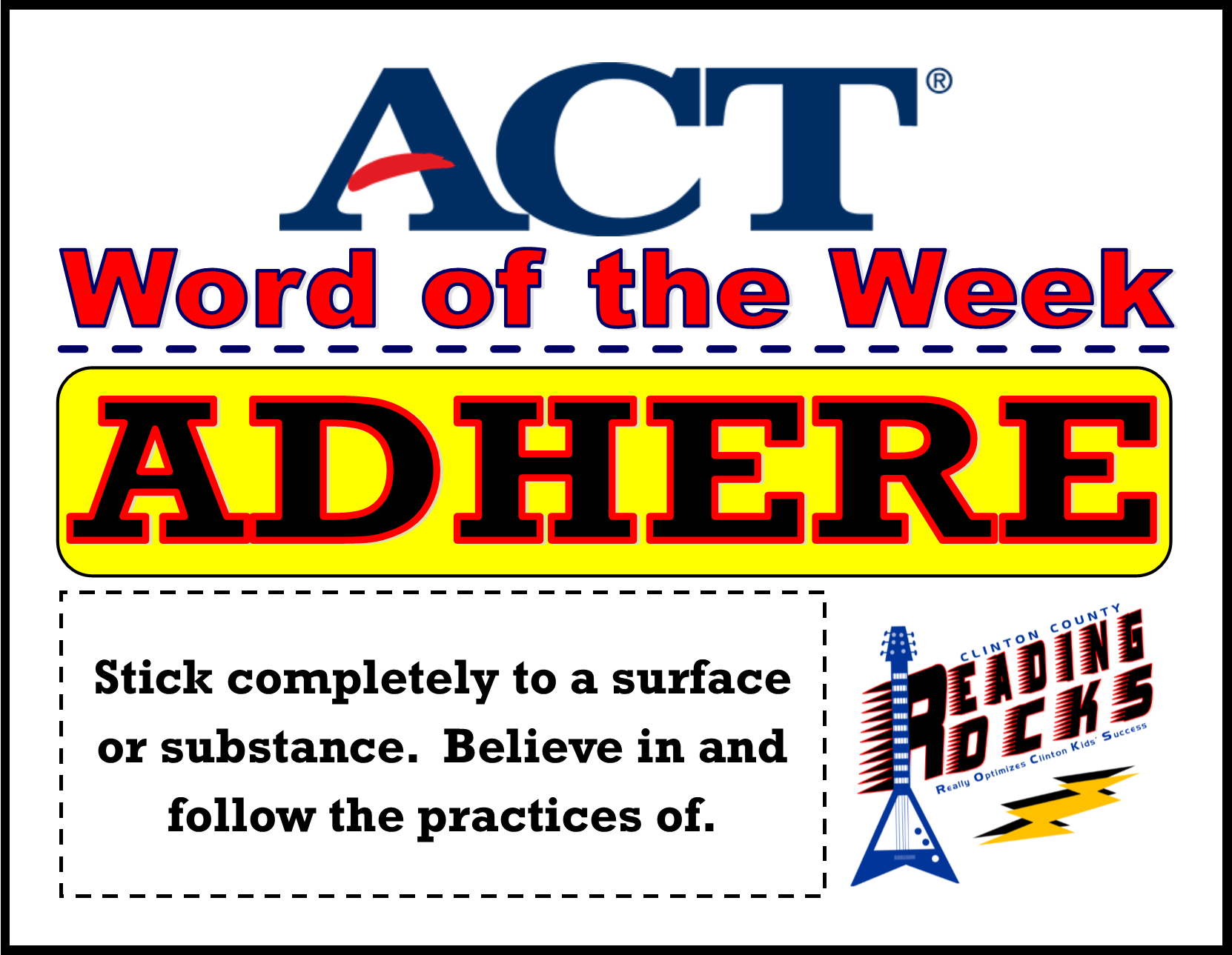 ACT Word of the Week - ADHERE