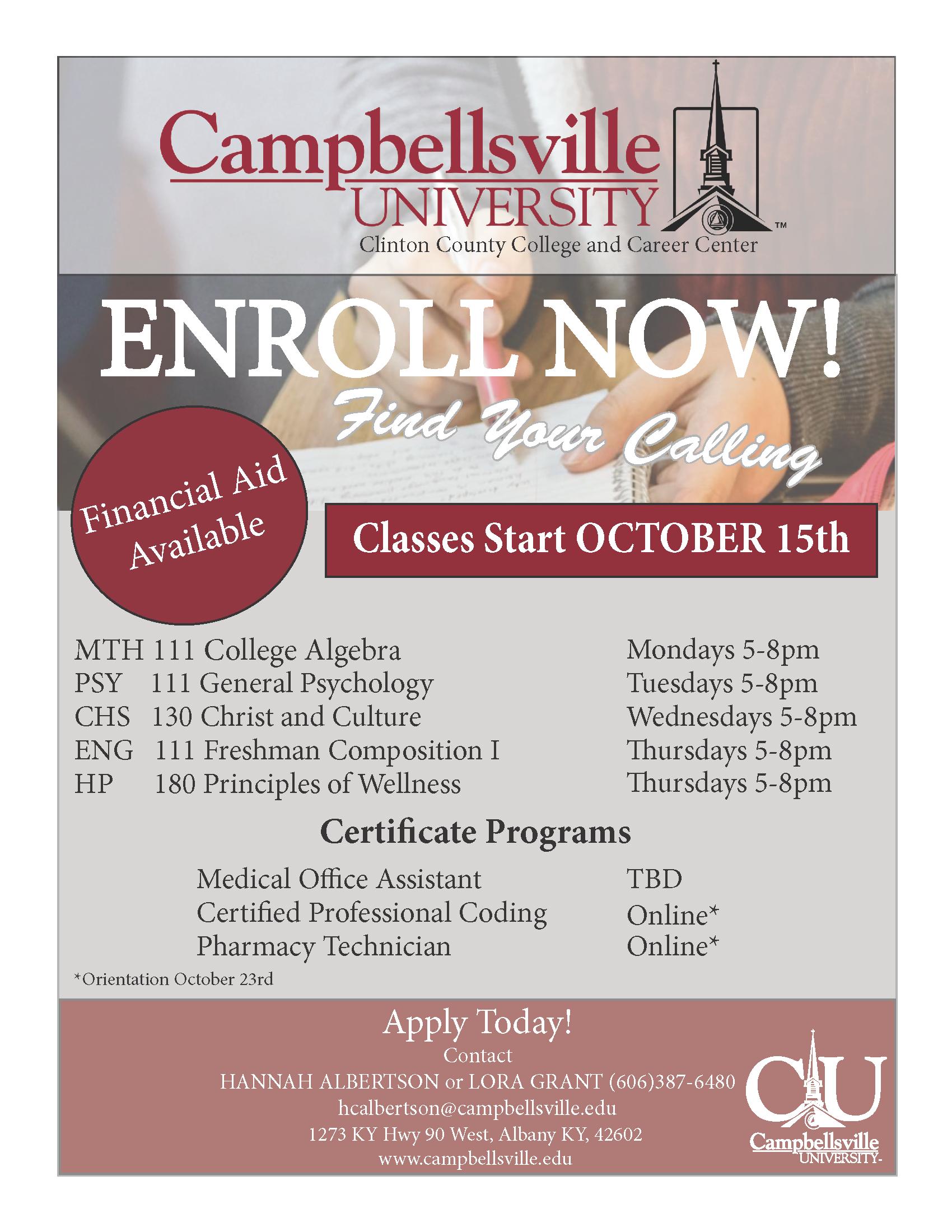 Campbellsville University will offer five evening classes at the Clinton Center, beginning in October.