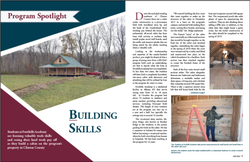 Foothills Academy was featured as the Program Spotlight in the winter 2018 issue of The Collaborative for an exciting cabin construction project.