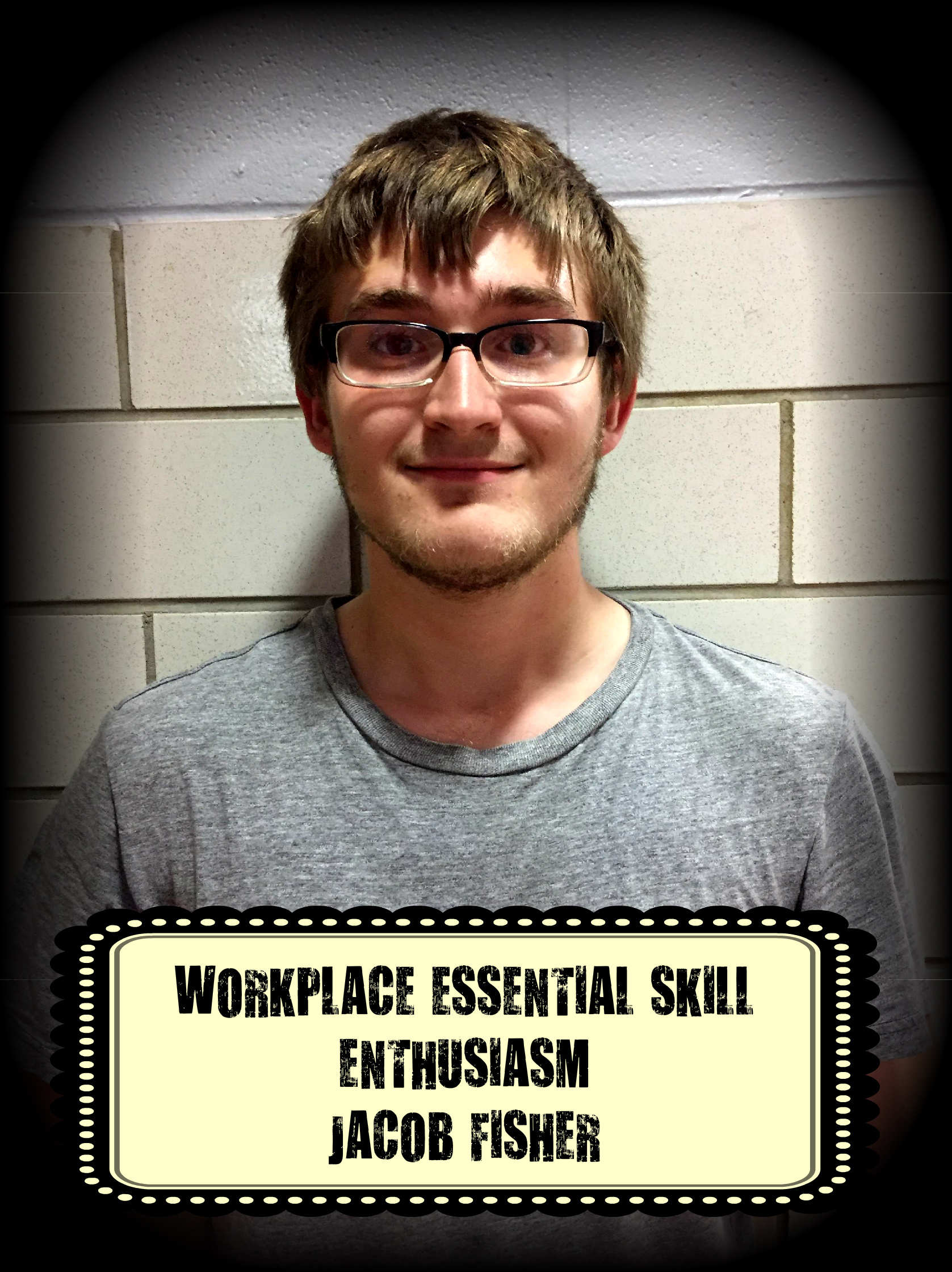 Jacob Fisher was awarded the Workplace Essential Skill Award for ENTHUSIASM in Industrial Maintenance.