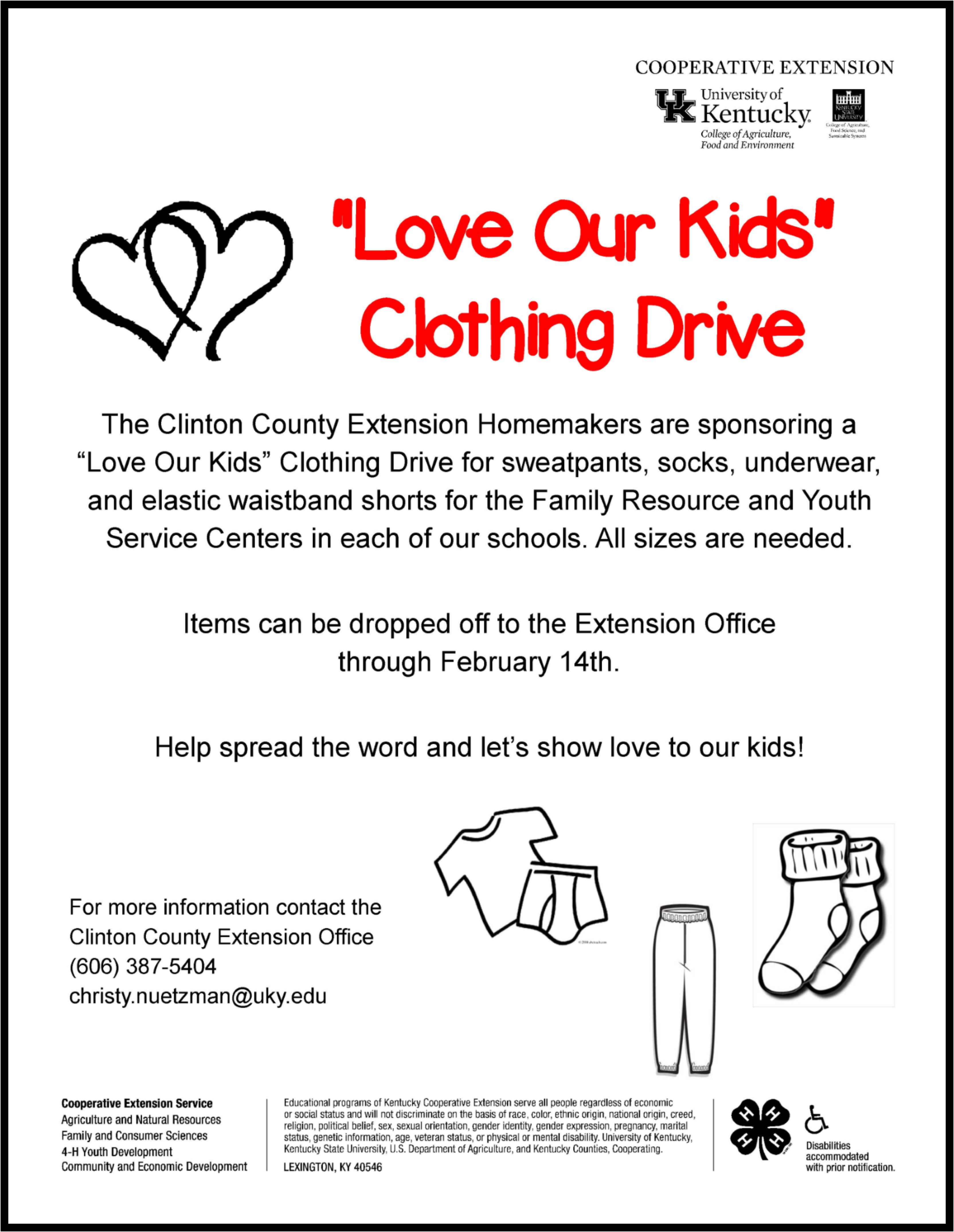 "The Clinton County Extension Homemakers are sponsoring a ""Love Our Kids"" Clothing Drive for the Family Resource and Youth Service Centers in each of our schools."