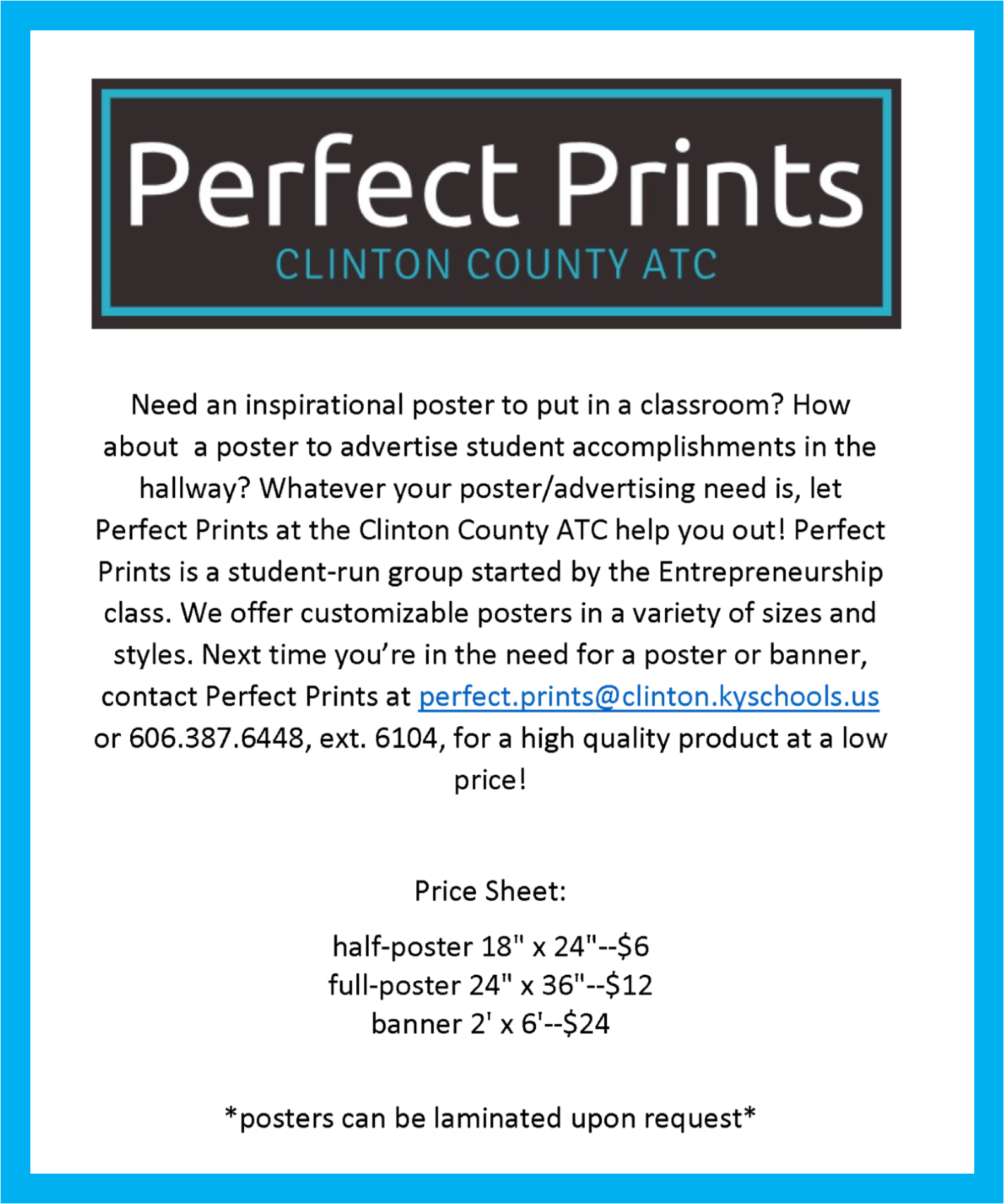 Perfect Prints is a NEW student-led business formed by the entrepreneurship group at the Clinton County Area Technology Center.