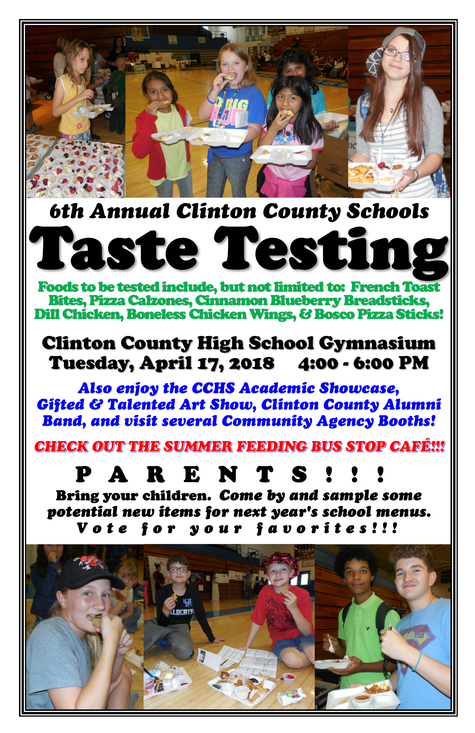 Please join us for the 6th Annual Clinton County Schools Taste Test!